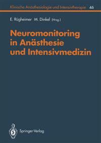 Neuromonitoring in Anasthesie und Intensivmedizinc