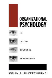 Organizational Psychology In Cross-Cultural Perspective