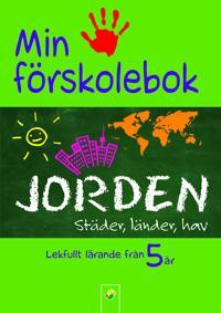 Min förskolebok. Jorden : städer, länder, hav