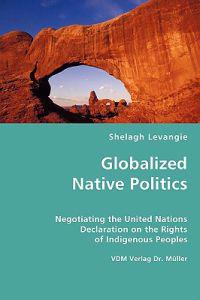 Globalized Native Politics