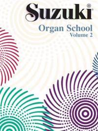 Suzuki Organ School, Volume 2