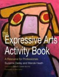 The Expressive Arts Activity Book