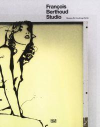Francois Berthoud Studio