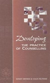 Developing the Practice of Counselling