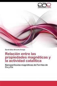 Relacion Entre Las Propiedades Magneticas y La Actividad Catalitica