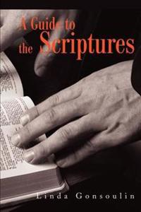 A Guide to the Scriptures