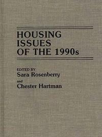 Housing Issues of the 1990's