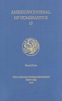 American Journal Of Numismatics 2003