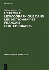 L'exemple Lexicographique Dans Les Dictionnaires Français Contemporains
