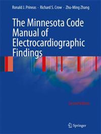 The Minnesota Code Manual of Electrocardiographic Findings Including Measurement and Comparison with the Novacode