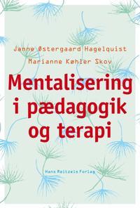 Mentalisering i pædagogik og terapi