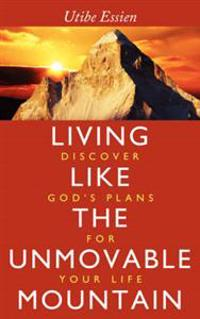 Living Like the Unmovable Mountain