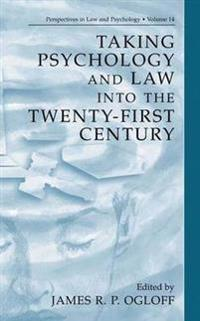 Taking Psychology and Law into the Twenty-First Century
