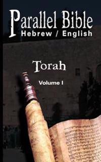 Parallel Tanakh Volume 1: Torah-PR-FL/OE