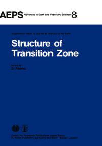 Structure of Transition Zone