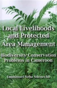 Local Livelihoods and Protected Area Management