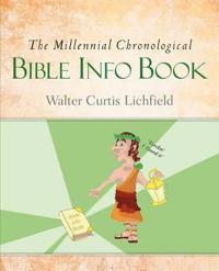 The Millennial Chronological Bible Info Book