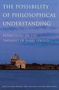 The Possibility of Philosophical Understanding
