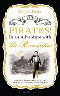 Pirates! in an Adventure with the Romantics