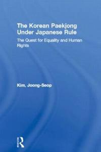 The Korean Paekjong Under Japanese Rule