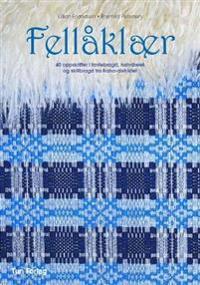 Fellåklær - Lillian Erlandsen, Brynhild Petersen | Inprintwriters.org