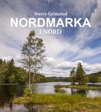 Nordmarka i nord - Sverre Grimstad pdf epub