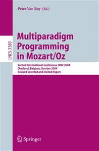 Multiparadigm Programming in Mozart/Oz