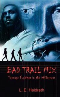 Bad Trail Mix