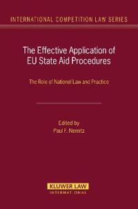The Effective Application of EU State Aid Procedures