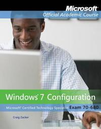 Exam 70-680: Windows 7 Configuration with Lab Manual Set