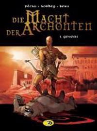 Die Macht der Archonten 01. Genesis