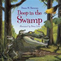 Deep in the Swamp - kvinnor M. Bateman  Brian (ILT) Lies  kvinnor M. Bateman - pocket (9781570915970)     Bokhandel