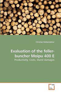 Evaluation of the Feller-Buncher Moipu 400 E