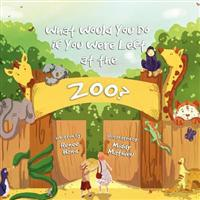 What Would You Do If You Were Left at the Zoo?