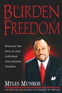 Burden of Freedom