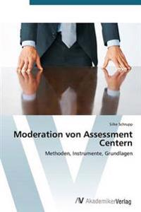 Moderation Von Assessment Centern