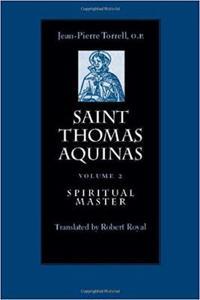 Saint Thomas Aquinas v. 2; Spiritual Master