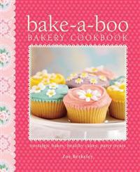 Bake-a-Boo Bakery Cookbook