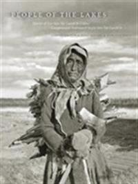 People of the Lakes: Stories of Our Van Tat Gwich'in Elders/Googwandak Nakhwach'anjoo Van Tat Gwich'in
