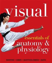Visual Essentials of Anatomy & Physiology Plus Mastering A&p with Etext -- Access Card Package