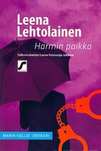 Harmin paikka, toinen Maria Kallio - dekkari
