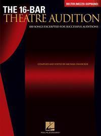 16-Bar Theatre Audition Belter (Mezzo-Soprano): Belter (Mezzo-Soprano) Edition