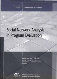 Social Network Analysis in Program Evaluation: New Directions for Evaluation, Number 107