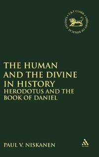 Human and the Divine in History: Herodotus and the Book of Daniel