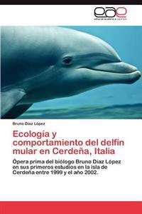 Ecologia y Comportamiento del Delfin Mular En Cerdena, Italia