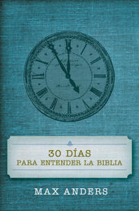 30 D as Para Entender La Biblia