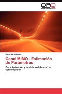 Canal Mimo - Estimacion de Parametros