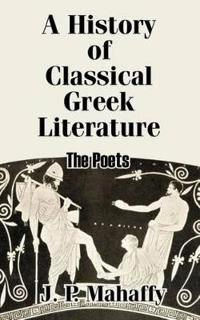 A History of Classical Greek Literature