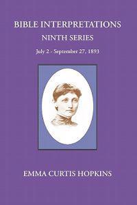 Bible Interpretations Ninth Series July 2 - September 27, 1893
