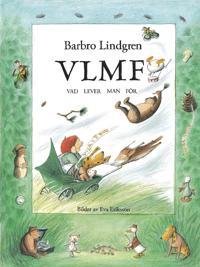 VLMF - vad lever man för